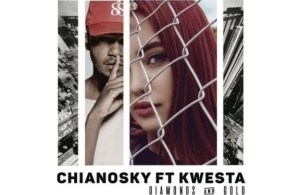 Chiano Sky - Diamonds And Gold Ft. Kwesta